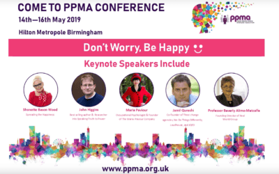 Don't Worry, Be Happy – PPMA Conference 2019